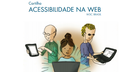 ba374bf43a1 Cartilha de Acessibilidade na Web W3C Brasil - Fascículo 2