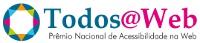 Todos na Web - Prêmio Nacional de Acessibilidade na Web